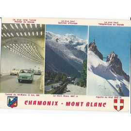 chamonix mont blanc carte postale fen tres dont une du tunnel du mont blanc. Black Bedroom Furniture Sets. Home Design Ideas