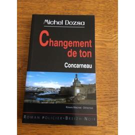 Changement De Ton. Concarneau de Michel Dozsa