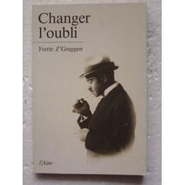 Changer L'oubli de Yvette Z'Graggen