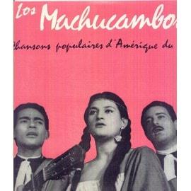 Chansons Populaires D Amerique Du Sud - Los Machucambos