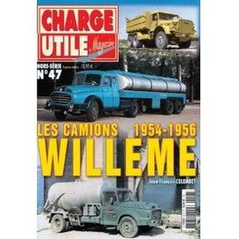 charge utile magazine hors s rie n 47 les camions willeme 1954 1956. Black Bedroom Furniture Sets. Home Design Ideas
