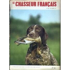 Chasseur Francais (Le) N° 896 Du 01/10/1971 - Chasse Et Chiens - A Travers Le Monde Et Le Temps - La Peche - La Vie De Chaque Jour - Sports De Plein Air.
