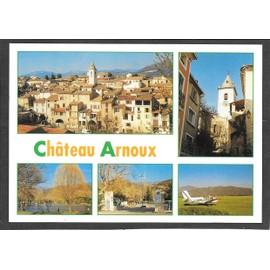Ch�teau Arnoux, Alpes De Haute Provence, Divers Aspects