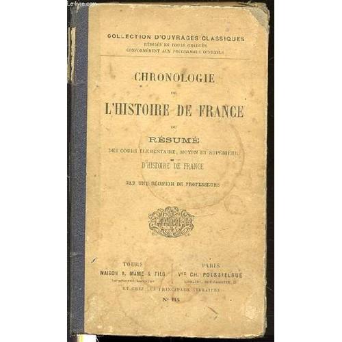 chronologie de l u0026 39 histoire de france ou resume des cours elementaire  moyen et superieur d
