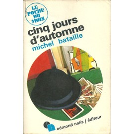 Cinq Jours D' Automne de Michel Bataille