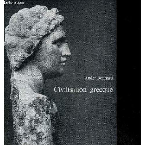 Civilisation Grecque Tome 3 D Euripide A Alexandrie 1241952476_L