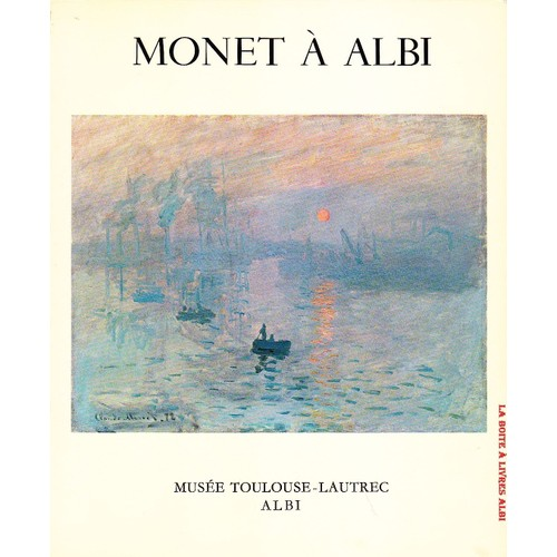 claude monet albi catalogue exposition tarn mus e toulouse lautrec midi pyr n es de jean. Black Bedroom Furniture Sets. Home Design Ideas