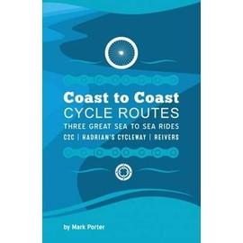 Coast To Coast Cycle Routes de Mark Porter