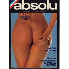 Absolu, Le Magazine Fran�ais De La Sexualit� N� 9 - La Voleuse Violee - L'abs De L'erotisme - Gainsbourg Le Tireur D'elite - Photos D'amateurs: Le Modele Du Mois de Collectif
