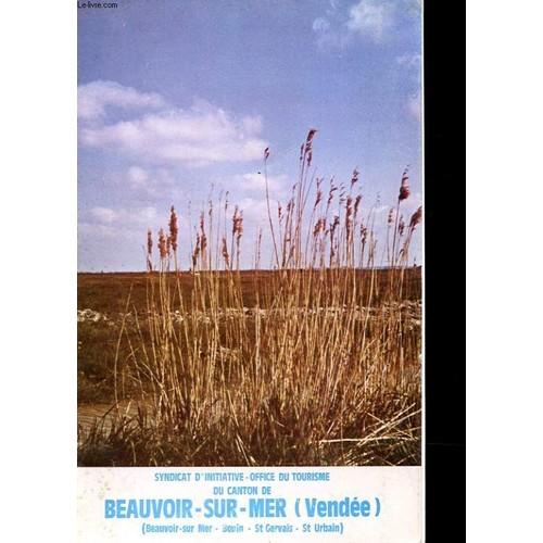 Brochure du syndicat d 39 initiative office du tourisme du canton de beauvoir sur mer - Office du tourisme bretignolles sur mer ...