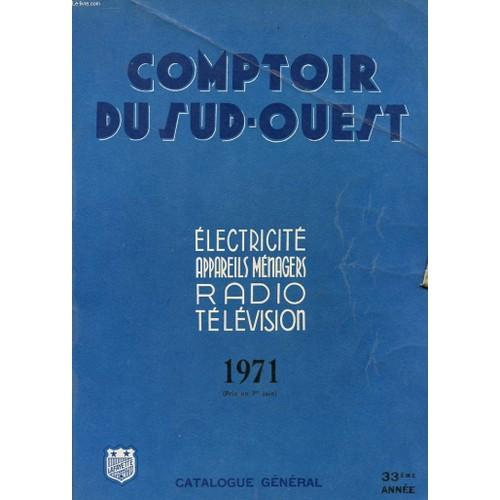Catalogue general comptoir du sud ouest electricite - Comptoir lyonnais electricite catalogue ...