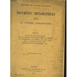 Documents Diplomatiques 1914 La Guerre Europeenne - 1 Pieces de Collectif