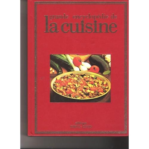 Grande encyclopedie de la cuisine cuisine regionale - Livre de cuisine francaise en anglais ...
