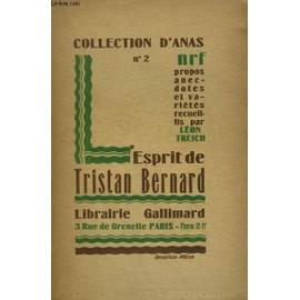 L'esprit De Tristan Bernard. Collection D'anas N� 2 de Collectif.