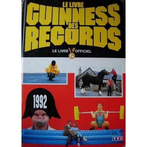 le livre guiness des records 1992 le livre officiel de collectif. Black Bedroom Furniture Sets. Home Design Ideas