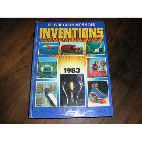 le livre guinness des inventions 1983 le livre guinness des records 1983 le livre. Black Bedroom Furniture Sets. Home Design Ideas