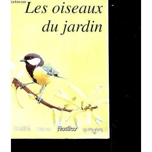 Les oiseaux du jardin livre achat vente neuf occasion for Les oiseaux du jardin