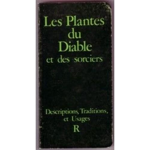 Les plantes du diable et des sorciers descriptions - Code promo vente du diable frais de port offert ...