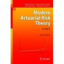Modern Actuarial Risk Theory de Collectif