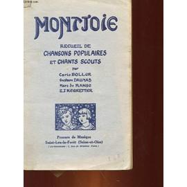 Montjoie - Recueil De Chansons Populaires Et Chants Scouts de Collectif