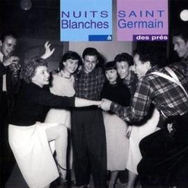 Nuits Blanches � Saint Germain Des Pr�s - Collectif