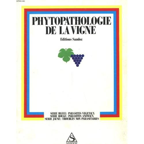Phytopathologie de la vigne serie bleue parasites vegetaux serie rouge parasite animaux - Parasite de la vigne ...