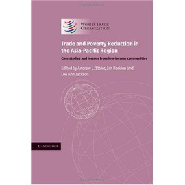 Trade And Poverty Reduction In The Asia-Pacific Region: Case Studies And Lessons From Low-Income Communities de Collectif