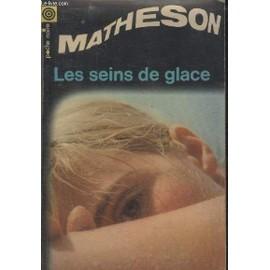 Richard Matheson - Les Seins de Glace