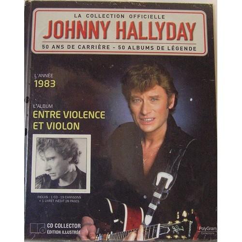 la collection officielle johnny hallyday 1983 entre violence et violon cd single. Black Bedroom Furniture Sets. Home Design Ideas
