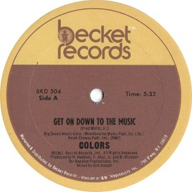 Colors - Get On Down To The Music - Colors - Get On Down To The Music