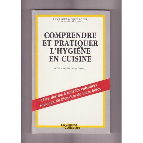 Comprendre et pratiquer l hygiene en cuisine de professeur for Professeur de cuisine