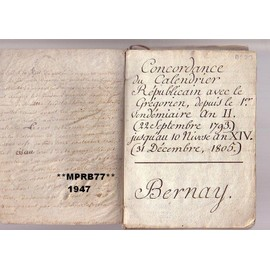 Calendrier Republicain 1793.Concordance Du Calendrier Republicain Avec Le Gregorien Du 1er Vendemiaire An 2 22 09 1793 Au 10 Nivose An 14 31 12 1805