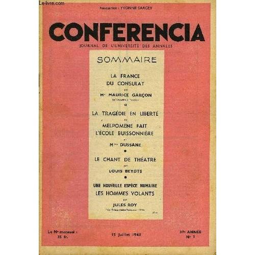 conferencia-37e-annee-n7-la-france-du-consulat-par-m-maurice-garcon-de-lacademie-francaise-la-tragedie-en-liberte-ou-melpomene-fait- l-ecole-buissonniere-par ... fe872640038e