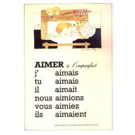 Conjugaison # Verbe Aimer À L'imparfait (Monique Touvay)