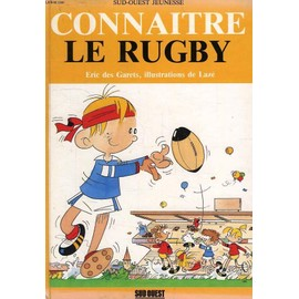 Connaitre Le Rugby de GARETS ERIC DES