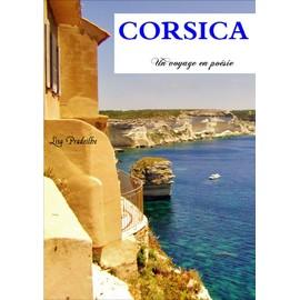 Corsica Un Voyage En Po�sie de Lisa Pradeilhe