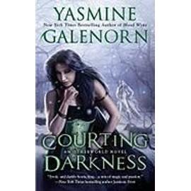 Courting Darkness de Yasmine Galenorn