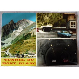 cp carte postale ancienne cpa tunnel du mont blanc cou 58 ediz casa del ricardo. Black Bedroom Furniture Sets. Home Design Ideas