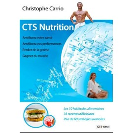 Cts Nutrition de Christophe Carrio - Achat vente neuf occasion