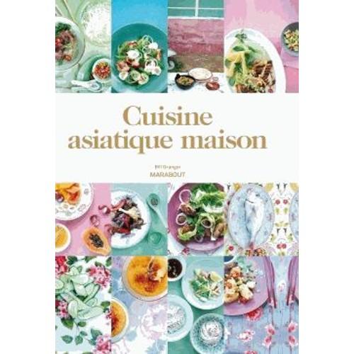Cuisine asiatique maison de bill granger livre neuf occasion - Livre cuisine asiatique ...