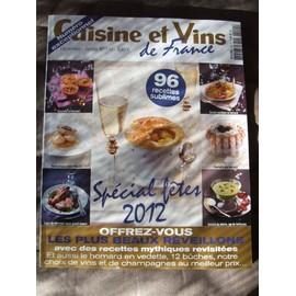 Cuisine et vins de france n 149 96 recettes sp ciale f tes 2012 12 b ches - Cuisines et vins de france recettes ...
