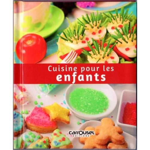 Cuisine pour les enfants livre de recettes de julien cleon - Livres de cuisine pour enfants ...