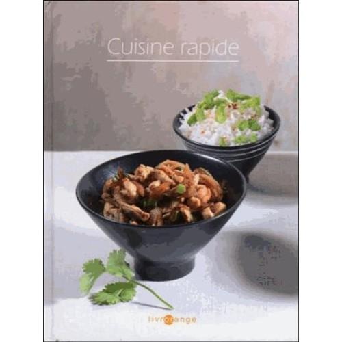 Cuisine rapide de laurence dalon format broch for Cuisine rapide