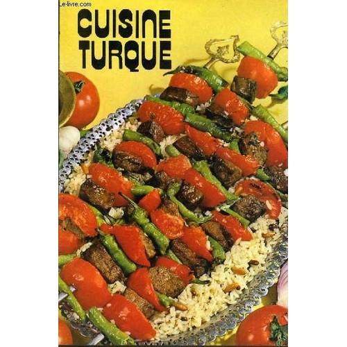 Cuisine Turque De Collectif Achat Vente Neuf Occasion Rakuten