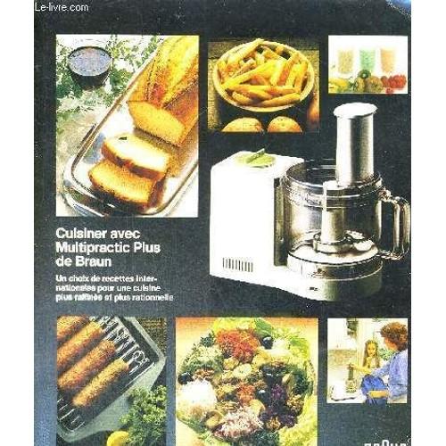 Cuisiner avec multipratic plus de braun un choix de recettes inter nationales pour une cuisine - Cuisiner avec une bouilloire ...