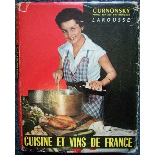 Cuisine et vins de france de curnonsky achat vente neuf - Cuisine et vin de france ...