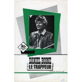 Daniel Boone, Le Trappeur - Synopsis, George Sherman, Avec Fier Parker, Patricia Blair, Darby Hinton