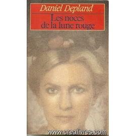 Les Noces De La <b>Lune Rouge</b> de D Depland - daniel-depland-les-noces-de-la-lune-rouge-livre-856171790_ML