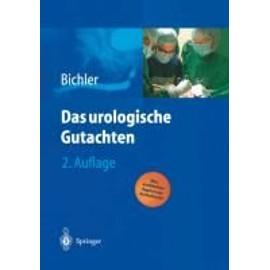 Das Urologische Gutachten de Karl-Horst Bichler