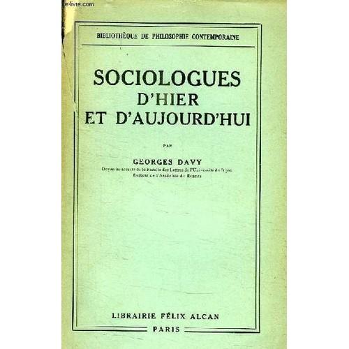 Sociologues d 39 hier et d 39 aujourd 39 hui de davy georges - Cuisine d hier et d aujourd hui ...